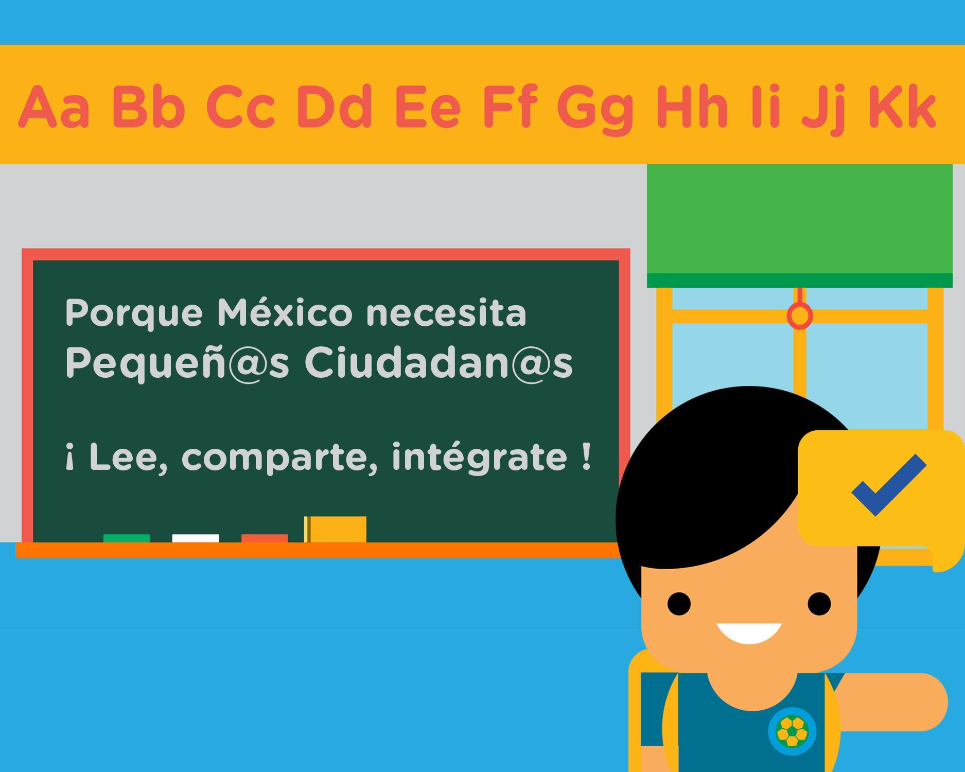 México necesita Pequeñ@s Ciudadan@s