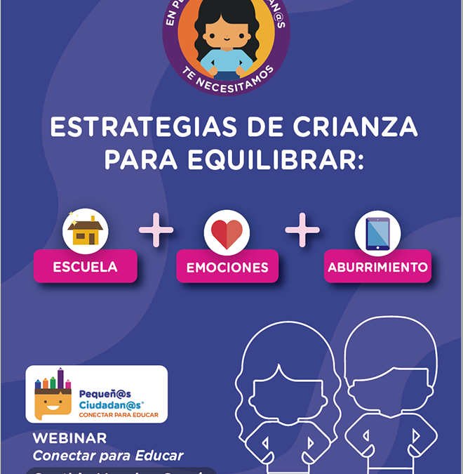 Primer Webinar de Pequeñ@s Ciudadan@s Conectar para Educar
